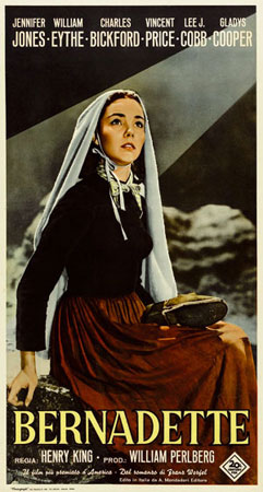 La locandina del film Bernadette (titolo originale: <I>The song  of Bernadette</I>), diretto nel 1943 da Henry King. La pellicola, premiata con quattro premi Oscar, è l'adattamento cinematografico del romanzo di Franz Werfel